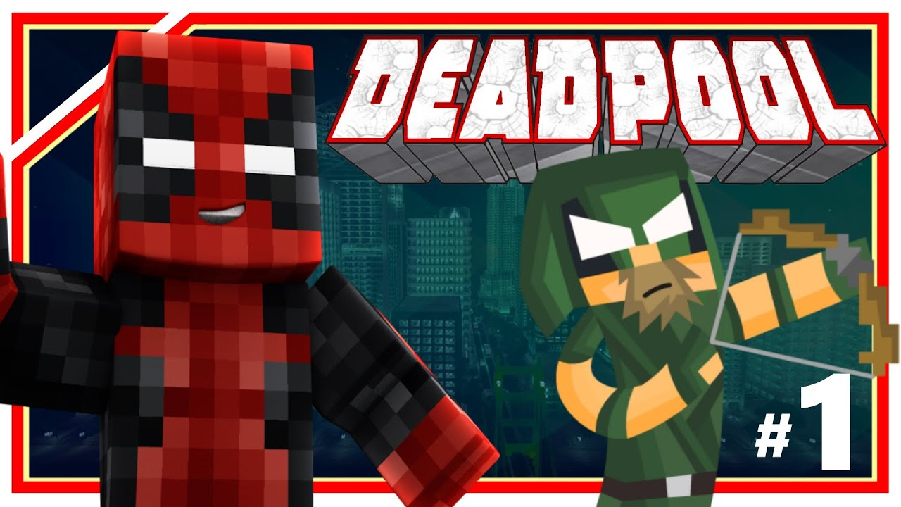 minecraft deadpool 1 the green arrow minecraft roleplay ep 1