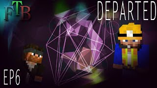 The Iromine World | FTB Departed Minecraft | Ep.6