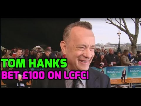 Tom Hanks bets £100 on Leicester City FC winning the Premier League!