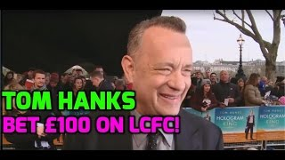Did tom hanks bet on leicester progression betting systems