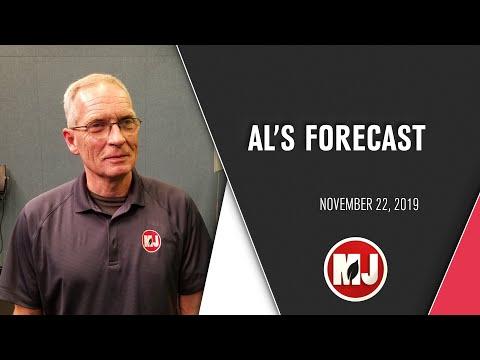 Al's Forecast | November 22, 2019