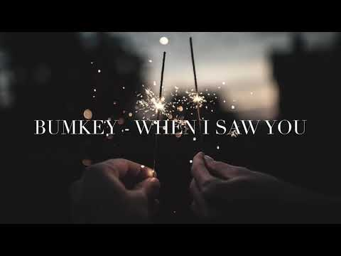 범키 ( Bumkey ) - When I Saw You [ENG]