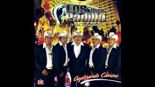 Los Hermanos Padilla - El Ultimo Rodeo