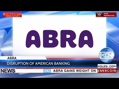 KCN Going global: Abra to improve support for American financial industry