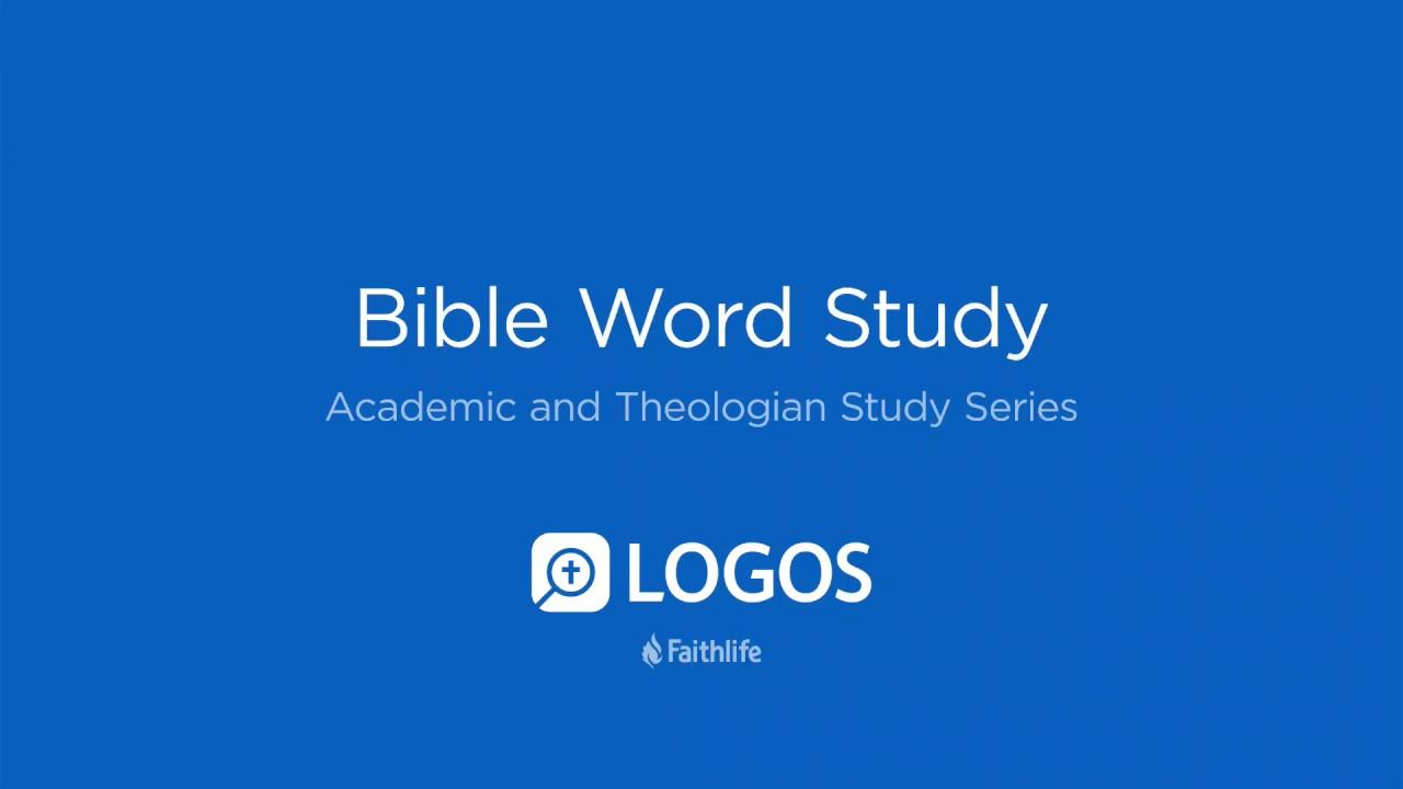 Bible Word Study | Logos Bible Software