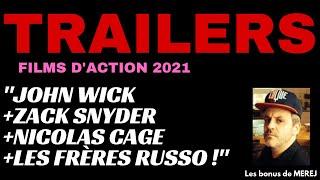 TRAILERS : Films d'action bourrins ! (2021)