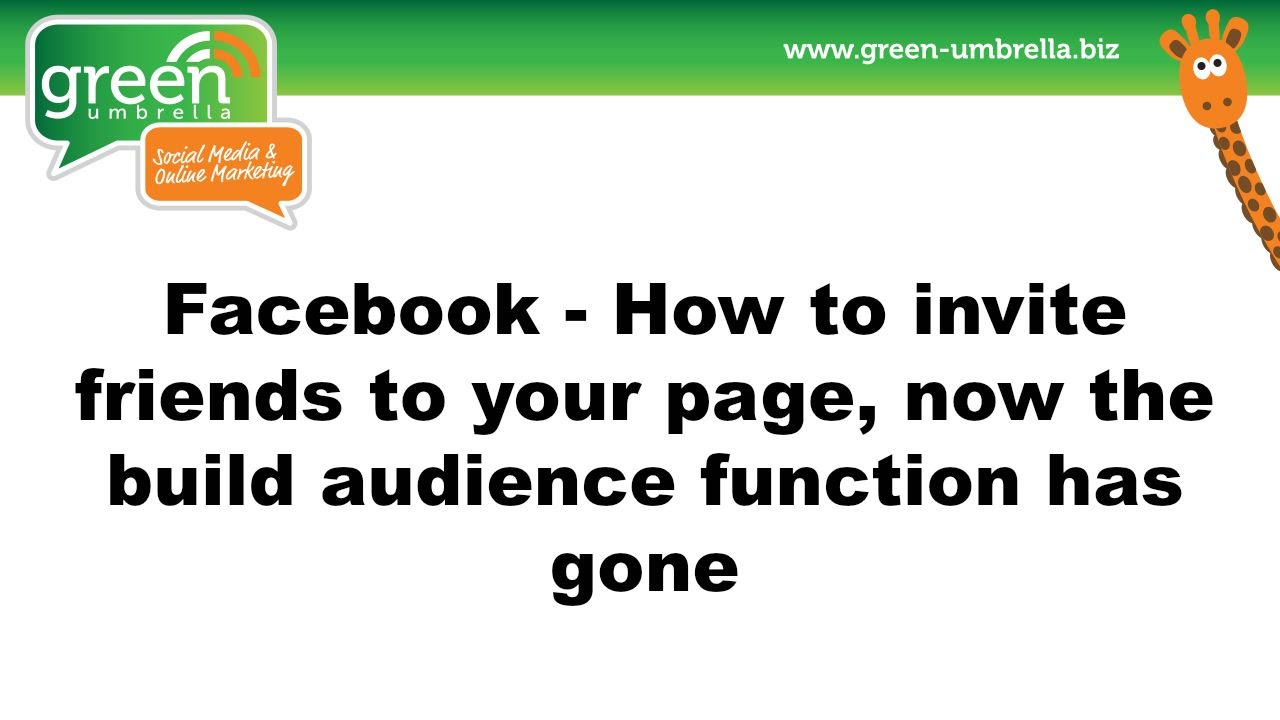 Facebook - How to invite friends to your page, now the build audience  function has gone