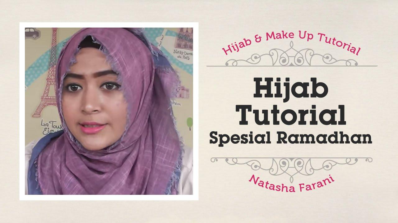 Hijab Tutorial Natasha Farani Spesial Ramadhan YouTube