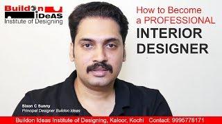 How to Become a Professional Interior Designer?