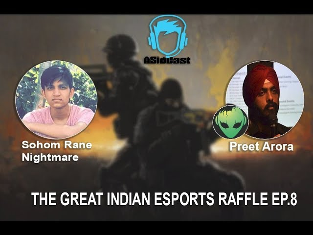 The Great Indian Esport Raffle ft. Rane and Preet Arora | Ep#8
