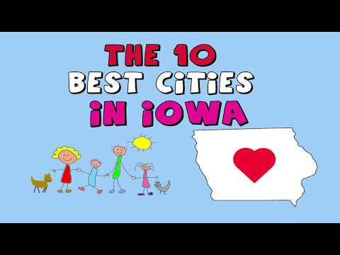 The 10 BEST CITIES to Live in IOWA