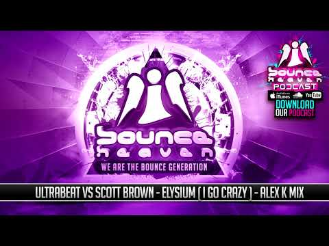 Ultrabeat vs Scott Brown - Elysium (Alex K remix)