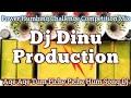 Dj Dinu Competition Song | Age Age Tum Piche Piche Hum Song Dj Remix | Competition Dj Song 2021