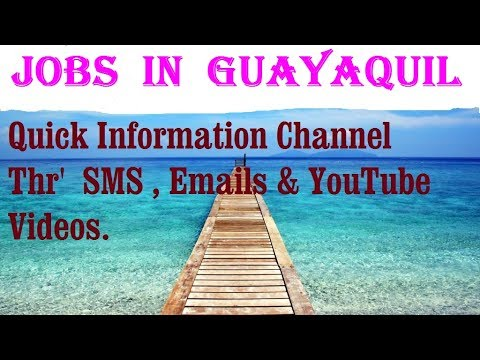 Jobs  in  GUAYAQUIL    City for freshers & graduates. industries, companies.  ECUADOR