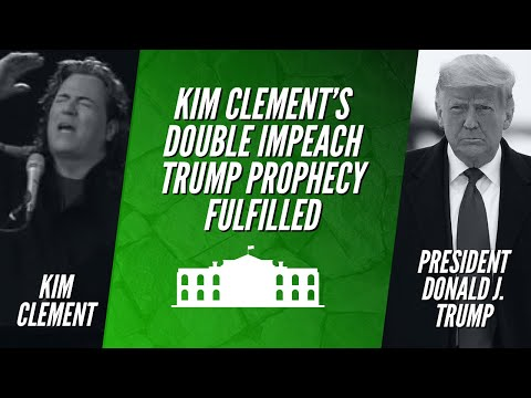 KIM CLEMENT'S DOUBLE IMPEACH TRUMP PROPHECY FULFILLED | Stephen Powell