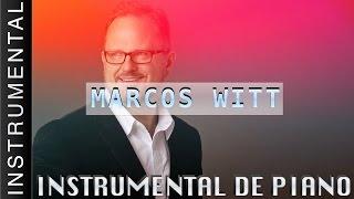 Musica Instrumental Para Orar - Marcos Witt
