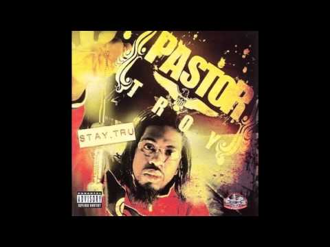 Pastor Troy: Stay Tru - Get Down or Lay Down[Track 13]
