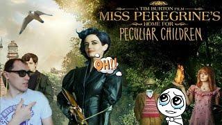 Дом странных детей Мисс Перегрин обзор реакция #MissPeregrine's!?