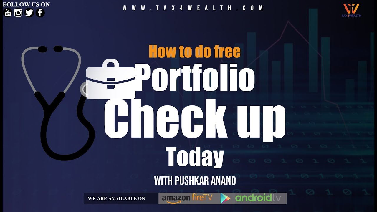 Portfolio Checking : How to do free Portfolio Check up Today ?
