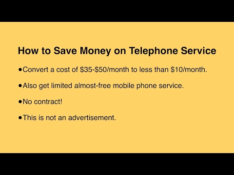 VOIP: How To Save Big Money on Phone Service (and get near-free limited mobile-phone service)