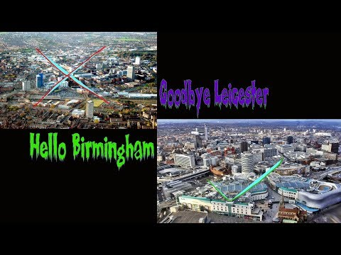Goodbye Leicester | Hello Birmingham | Fresh Start