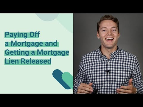 How To Get A Mortgage Lien Released