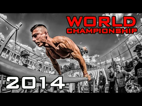 STREET WORKOUT WORLD CHAMPIONSHIP 2014 [HD]