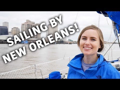 Sailing by New Orleans! - Sailing ShaggySeas Ep. 15