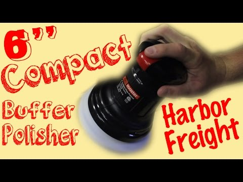 Harbor Freight Drill Master 6'' Buffer Full Unboxing And Review (Braaap Reviews: Episode #4)
