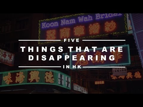 5 Things to See Before They Disappear - Hong Kong's Hidden G
