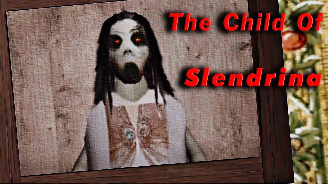 Revisiting The Child Of Slendrina