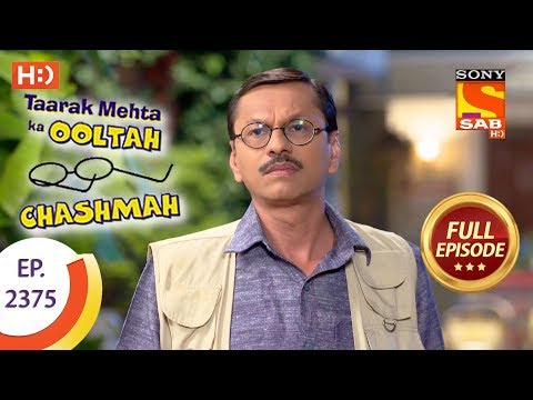 Taarak Mehta Ka Ooltah Chashmah - Ep 2375 - Full Episode - 5th January, 2018 thumbnail