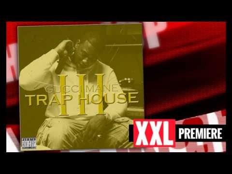 Gucci Mane - Can't Trust Her (feat. Rich Homie Quan) (TRAP HOUSE 3)
