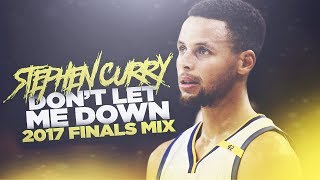 "Stephen curry - ""don't let me down"" (2017 finals mix)"