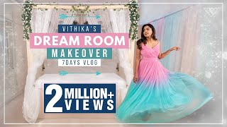 DREAM ROOM MAKEOVER | Vithika Sheru | DIY | Vithika's Room | 7 Days Makeover | EP-8