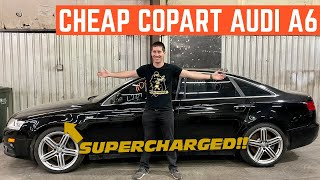 I BOUGHT A CHEAP Copart Audi A6 With A CLEAN TITLE *Supercharged*