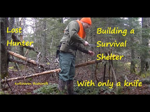 Lost hunter,Building a survival shelter with only a knife