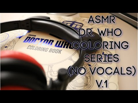ASMR Color With Me Dr. Who V.1 (No Talking) Scratching, Tapping And Page Turning.