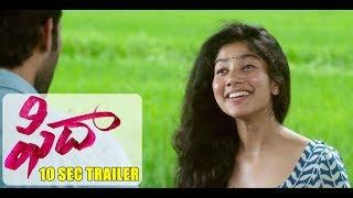 Fidaa - 10 Sec New Trailer -  Varun Tej, Sai Pallavi | Sekhar Kammula | Dil Raju