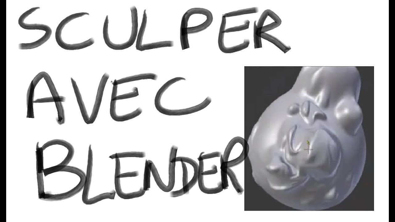 Blender Francais 33 Blender 2 5 Tutorial Français Preview Sculpt Mode