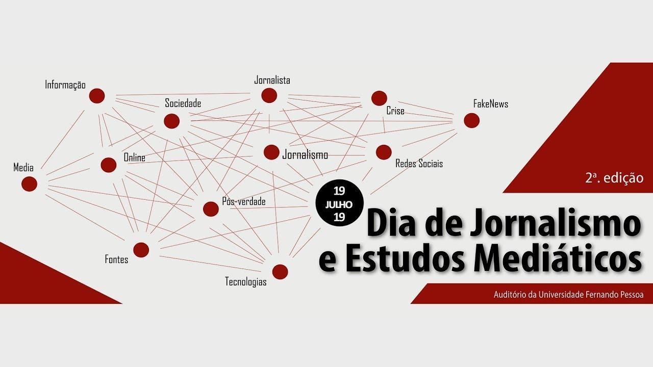 Download Dia de Jornalismo e Estudos Mediáticos 2019 - Sessão 3