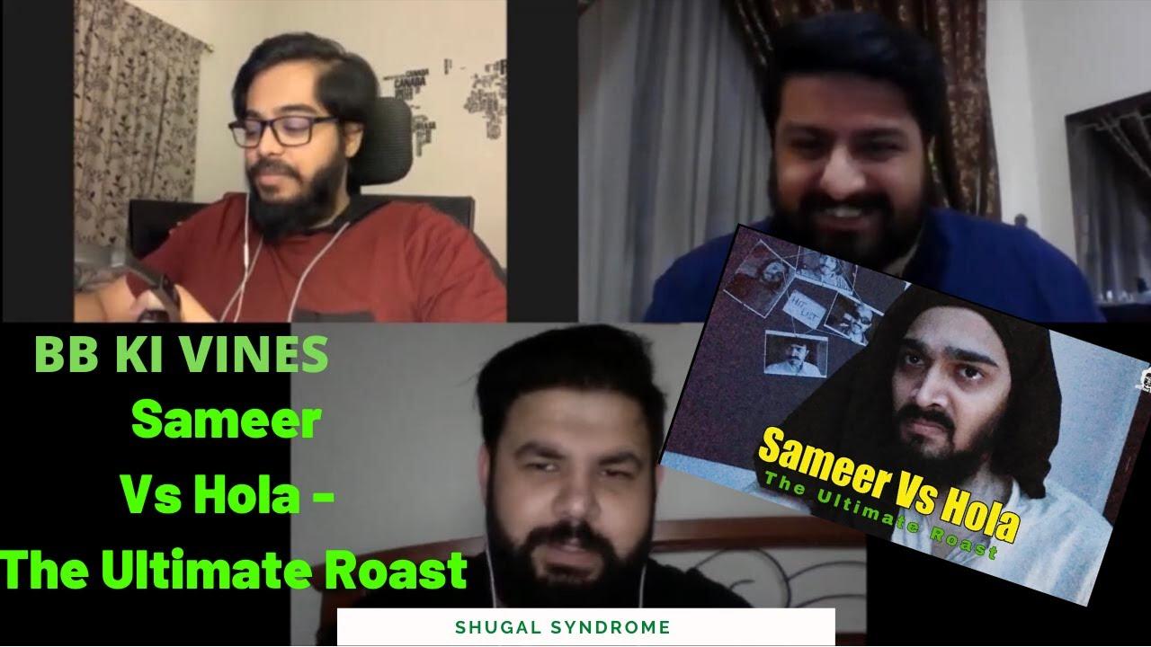 BB Ki Vines- Sameer Vs Hola - The Ultimate Roast | Pakistani Reaction | Shugal Syndrome