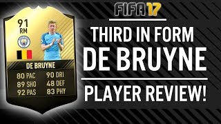 FIFA 17 THIRD IN FORM KEVIN DE BRUYNE (91) PLAYER REVIEW! | FIFA 17 ULTIMATE TEAM