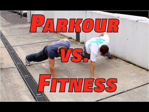 Parkour vs. Fitness