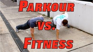 Parkour vs. Fitness