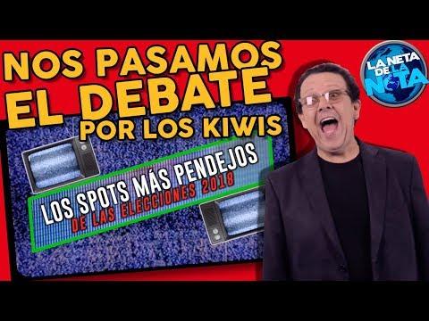 NOS PASAMOS EL DEBATE POR LOS KIWIS - LA NETA DE LA NOTA - JURGAN JACOBO