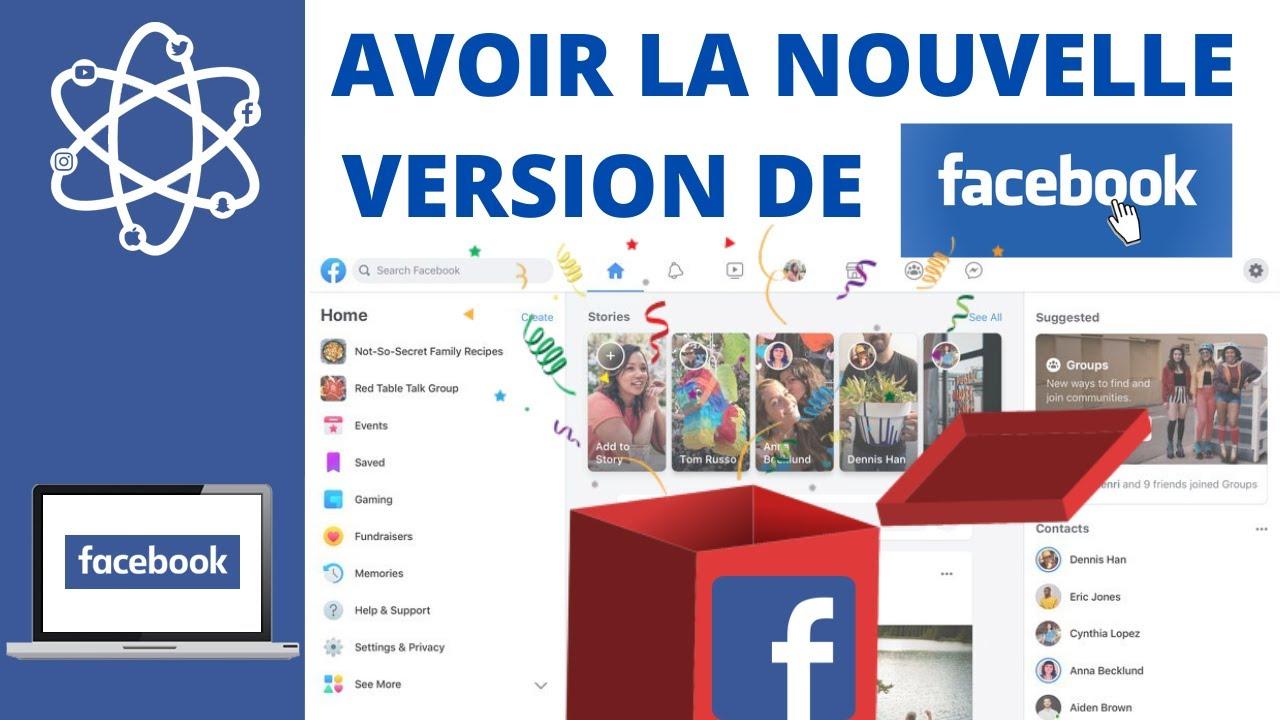 Avoir la nouvelle version de Facebook