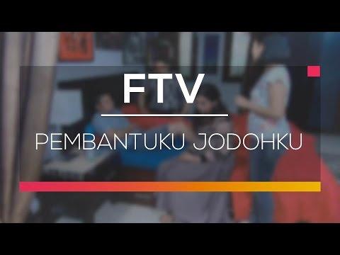 Download FTV SCTV - Pembantuku Jodohku