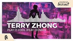 Terry Zhong - Play It Cool (feat. Conro) [Monstercat Release]