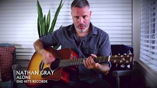 Nathan Gray - Alone (Solo Acoustic Version)